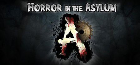 Horror in the Asylum [ENG] (2016) PC