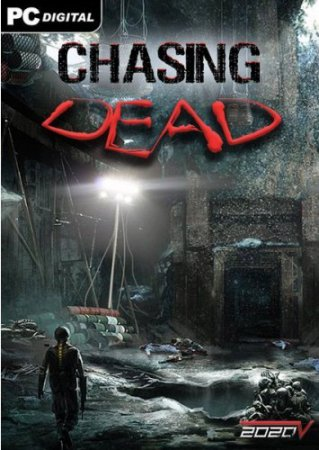 Chasing Dead (2016) PC | RePack