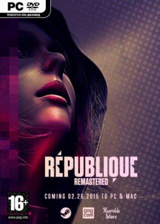 Republique Remastered. Episode 1-5 (2015) PC | RePack