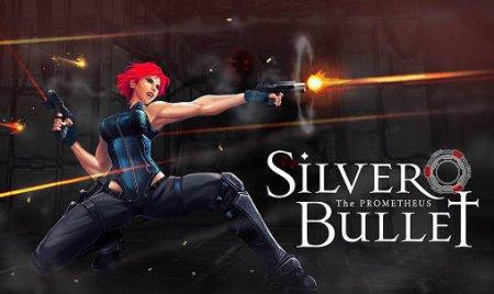 Silver Bullet: Prometheus (2016) PC скачать игры экшен через торрент