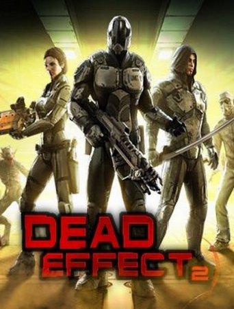 Скачать игры экшен через торрент Dead Effect 2 (2016) RePack