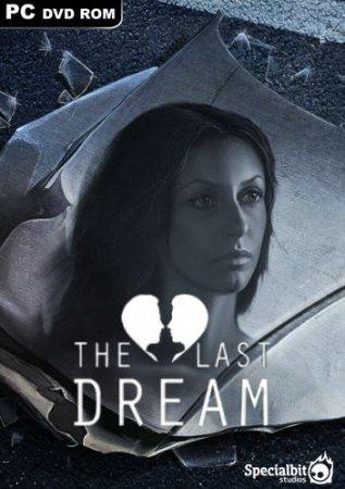 The Last Dream: Developer's Edition (2015) PC Лицензияскачать игры квесты