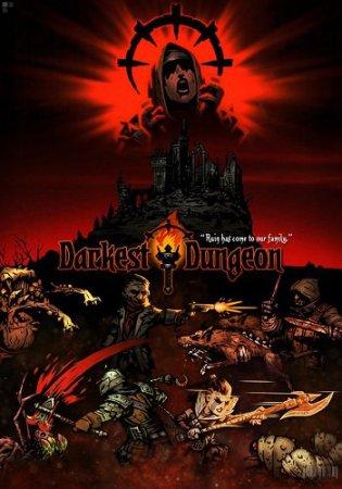 Darkest Dungeon / Мрачная Пещера (2016) PC | RePack
