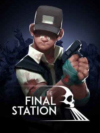 The Final Station (2016) экшен скачать торрент