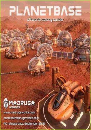 Planetbase (2015) стратегии через торрент | RePack