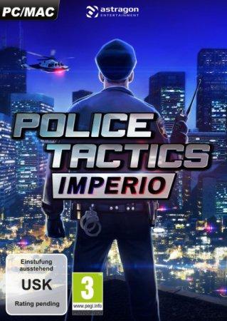 Police Tactics: Imperio (2016) стратегии через торрент | RePack