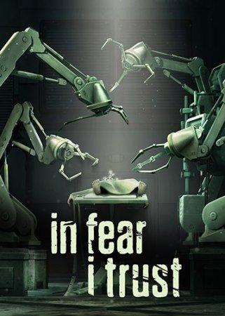 In Fear I Trust: Episodes 1-4 (2016) приключения через торрент