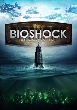 BioShock: Collection - Remastered (2016) скачать торрент экшен