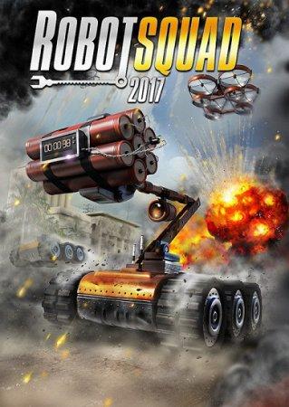 Симулятор: Отряд Роботов Robot Squad Simulator 2017 (2016)