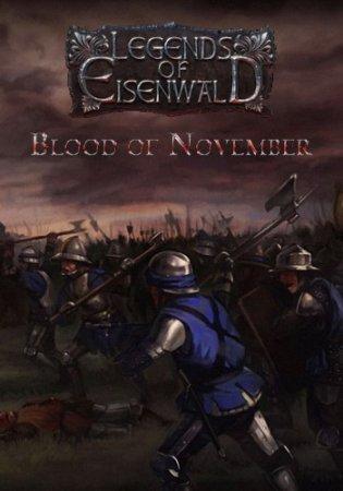 Эйзенвальд: Кровь Ноября / Eisenwald: Blood of November (2016) PC стратегии через торрент
