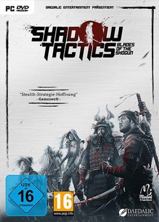 Shadow Tactics: Blades of the Shogun (2016) стратегии скачать торрент