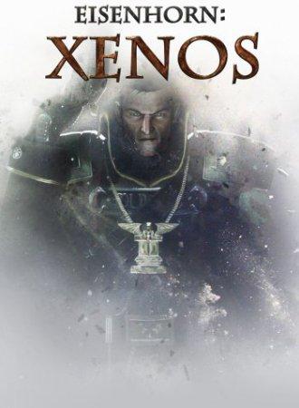 Eisenhorn: XENOS Deluxe Edition (2016) PC экшен скачать торрент