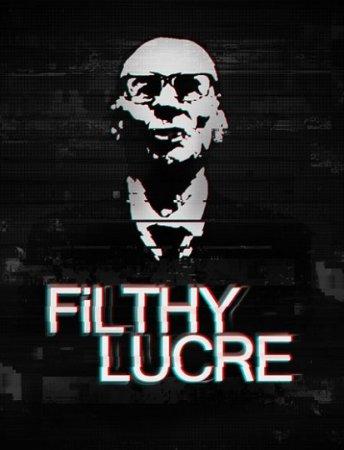 Filthy Lucre (2016) PC экшен скачать торрент