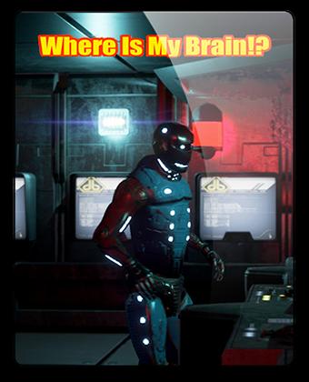 Где мои Мозги!? / Where is my Brain!? (2017) экшен на пк | RePack