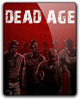 Dead Age (2016) экшен на пк