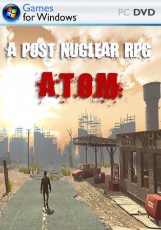 A Post Nuclear RPG A.T.O.M. (2016) рпг скачать через торрент