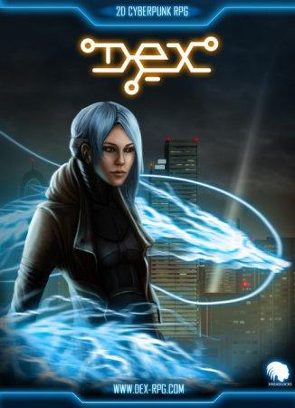 Dex (2015) рпг игры на пк
