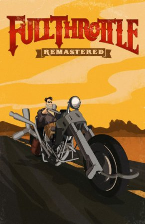 Full Throttle Remastered (2017) квест PC