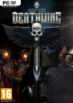 Space Hulk: Deathwing / Космический Скиталец: Крылья Смерти (2018) PC | RePack