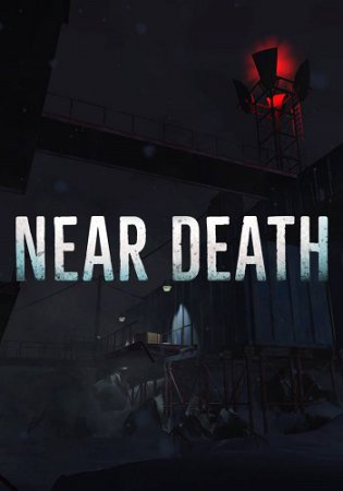 Near Death / Смерть близко (2016) симулятор PC