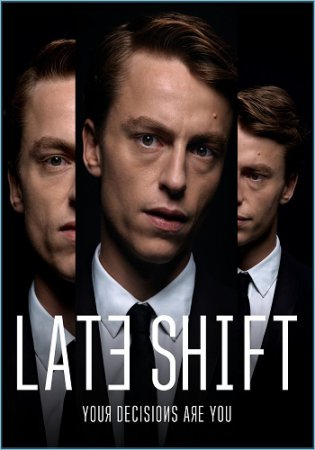 Late Shift / Ночная игра (2017) торрент PC