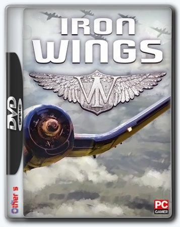 Iron Wings / Железные Крылья (2017) торрент игра PC