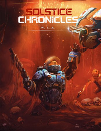 Solstice Chronicles: MIA [HotFix] (2017) шутер торрент PC | RePack