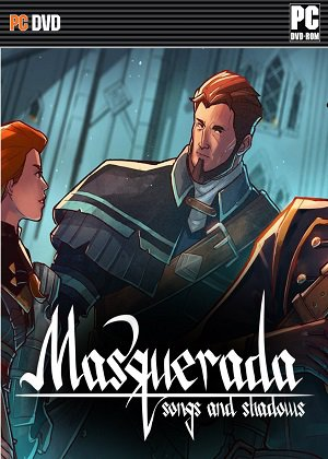 Masquerada: Songs and Shadows (2016) рпг торрент PC | RePack