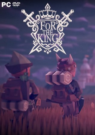 For The King / За Короля  (2018) торрент  PC| Repack