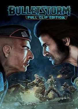 Bulletstorm: Full Clip Edition (2017) PC