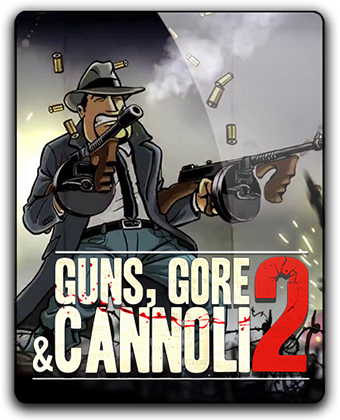 Guns, Gore & Cannoli 2  на PC