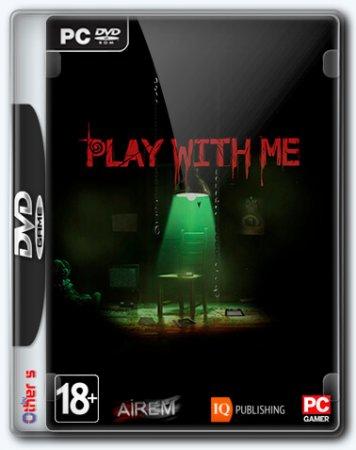 Скачать Play With Me (2018) на PC