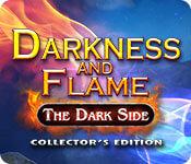 Тьма и пламя 3: Тёмная сторона / Darkness and Flame 3: The Dark Side