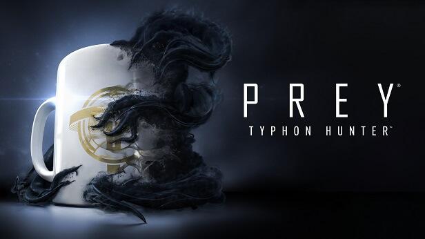 Prey: охотник за Тифонами Typhon Hunter,