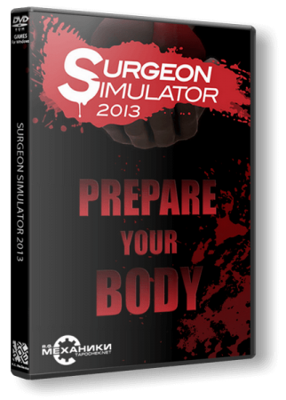 Surgeon Simulator 2013: Anniversary Edition (2013) PC | RePack