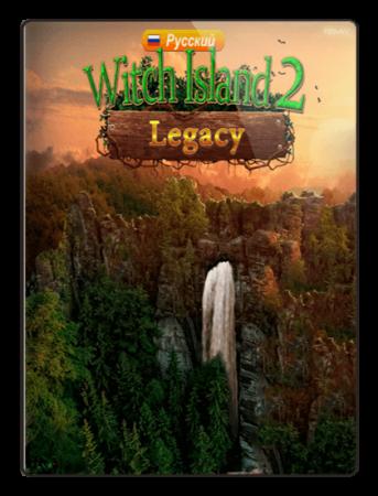 Наследие: Остров ведьмы 2 / Legacy: Witch Island 2