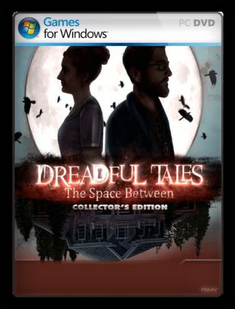 Жуткие истории: Кто таится между стен / Dreadful Tales: The Space Between