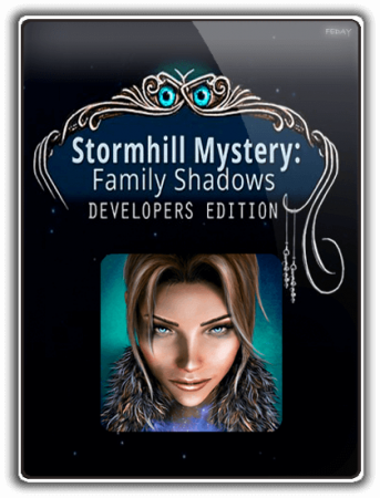 Тайна Штормхилла: Призраки семьи / Stormhill Mystery: Family Shadows