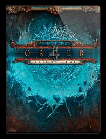 Тайный Орден 4: Вне времени / The Secret Order 4: Beyond Time (2017) PC
