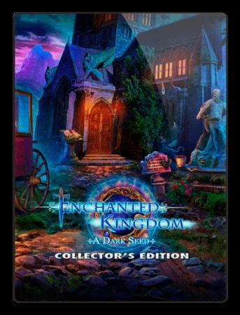 Зачарованное королевство. Семя тьмы / Enchanted Kingdom: A Dark Seed (2017) PC