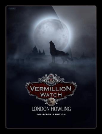 Алый Дозор 5: Волки в Лондоне / Vermillion Watch 5: London Howling (2018) PC