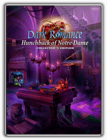Мрачная история 10: Горбун из Нотр-Дама / Dark Romance 10: Hunchback of Notre-Dame (2019) PC