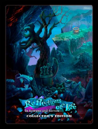 Отражения жизни 6: В стенаниях и печали / Reflections of Life 6: In Screams and Sorrow (2018) PC