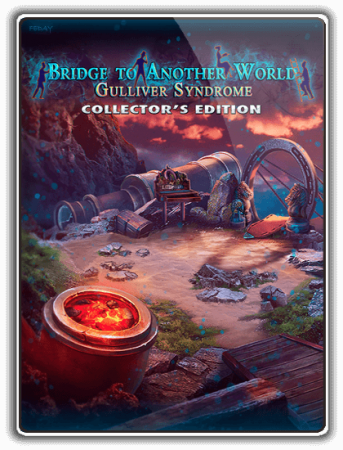 Мост в другой мир 6: Синдром Гулливера / Bridge to Another World 6: Gulliver Syndrome (2019) PC