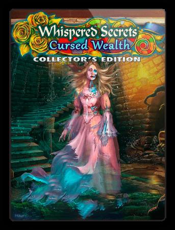Нашептанные секреты 9: Проклятое богатство / Whispered Secrets 9: Cursed Wealth