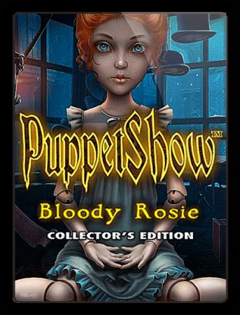 Шоу марионеток 10: Кровавая Рози / PuppetShow 10: Bloody Rosie