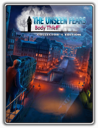 Невидимые страхи: Свежеватель / The Unseen Fears: Body Thief