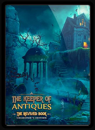 Антиквар: Возрожденная книга / The Keeper of Antiques: The Revived Book