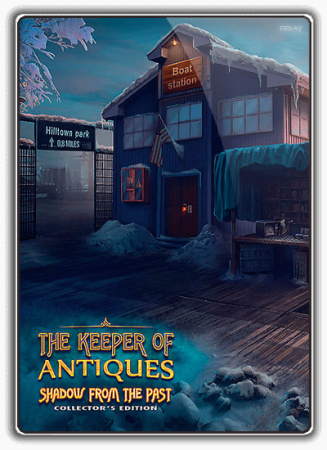 Антиквар 4: Тень из прошлого / The Keeper of Antiques 4: Shadows From the Past