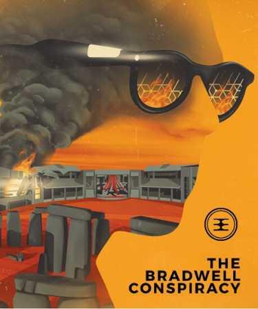 Заговор Брэдвелла / The Bradwell Conspiracy